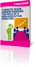5 Minute Guide to Understanding the Role of a Non Executive Director