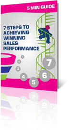 5 Minute Guide: 7 Steps to Achieving Winning Sales Performance